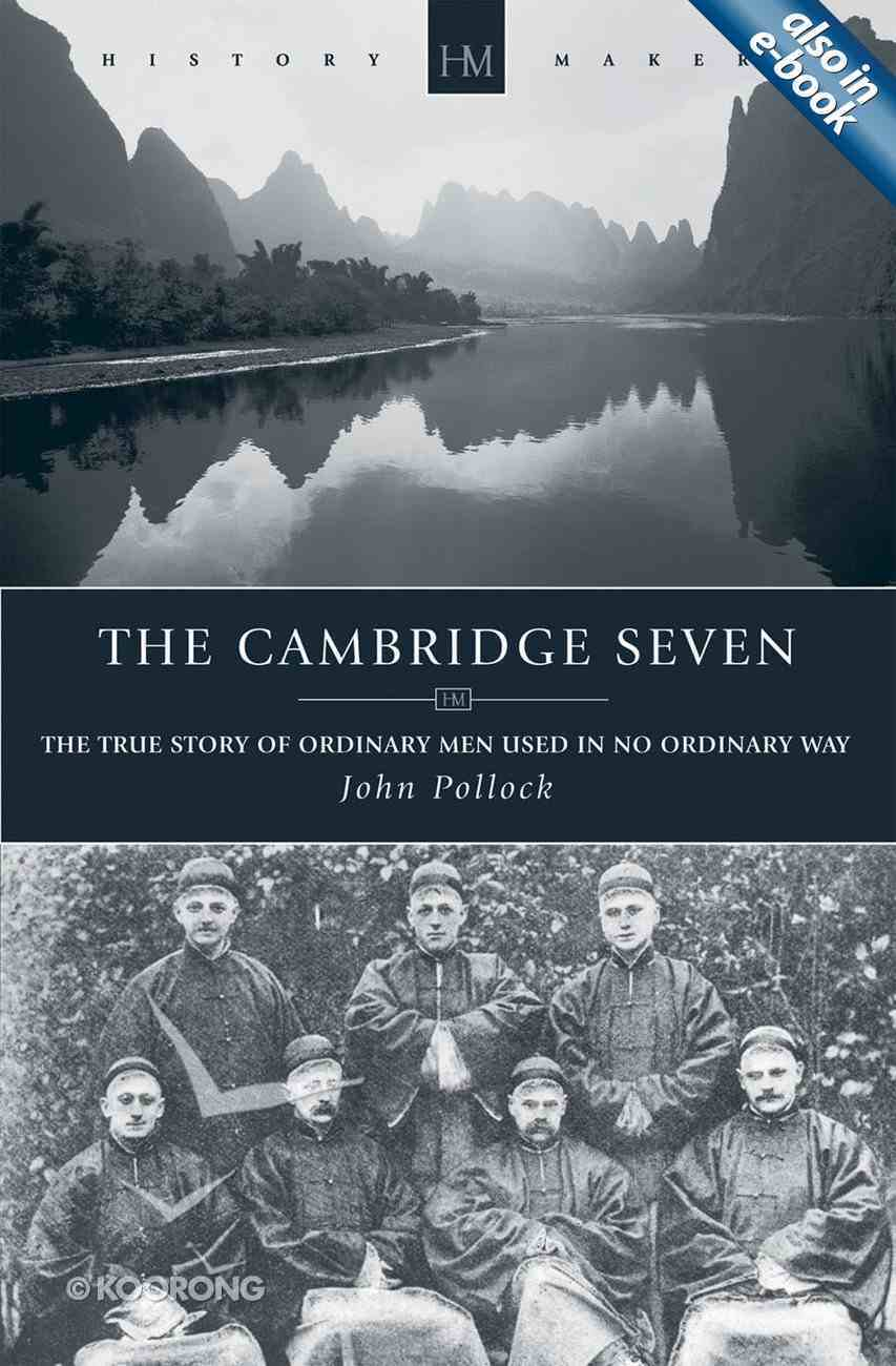 The History Makers: Cambridge Seven (Historymakers Series) Paperback