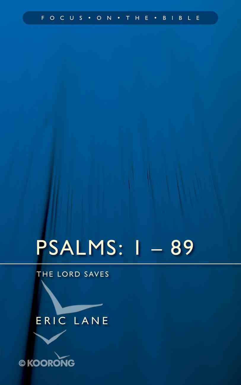 Psalms 1-89 (Focus On The Bible Commentary Series) Paperback
