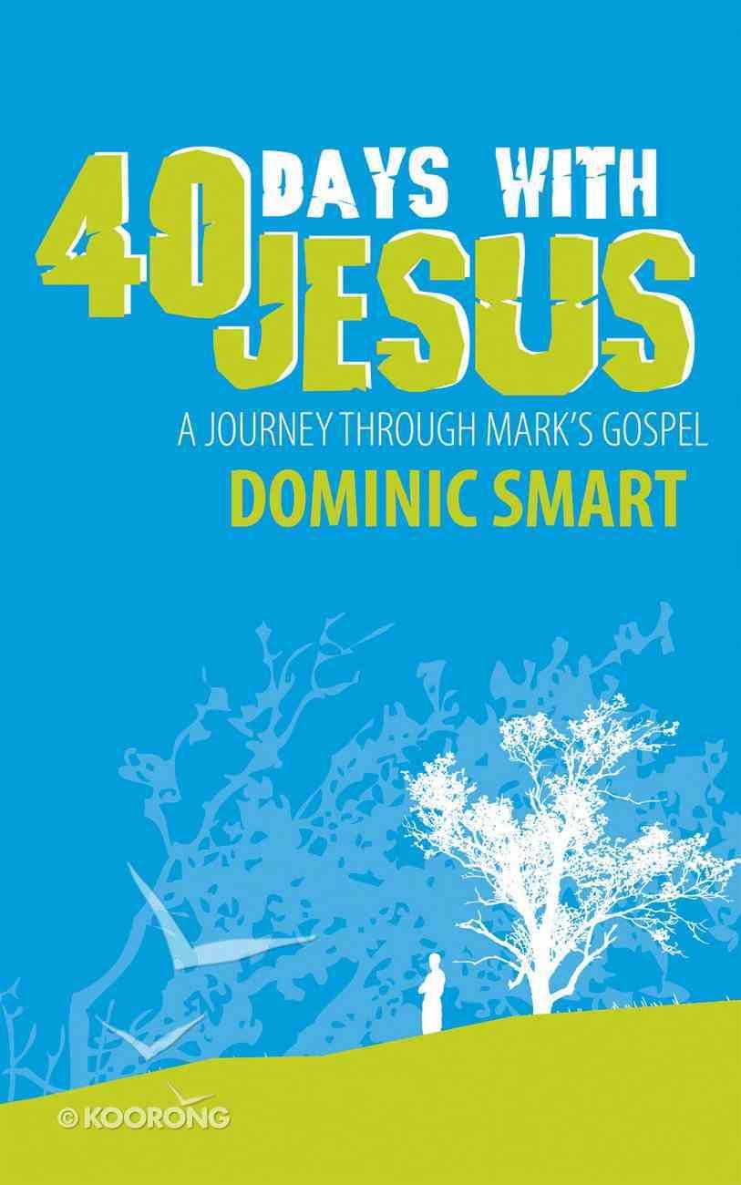 40 Days With Jesus Paperback