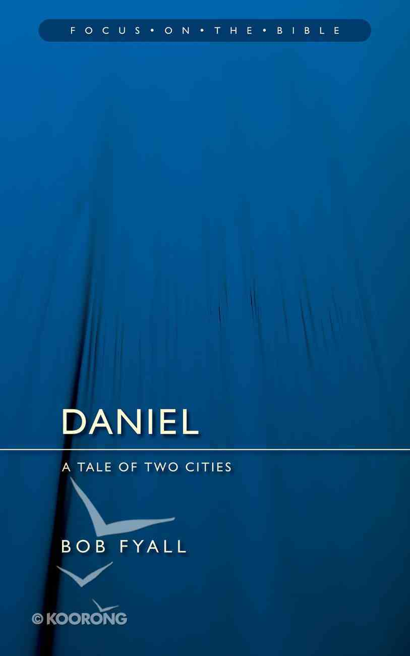 Daniel (Focus On The Bible Commentary Series) Paperback