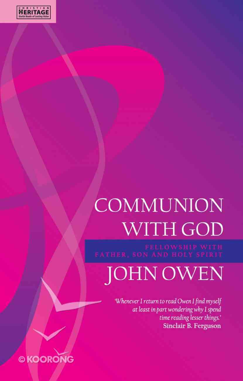 Communion With God (Christian Heritage Series) Paperback