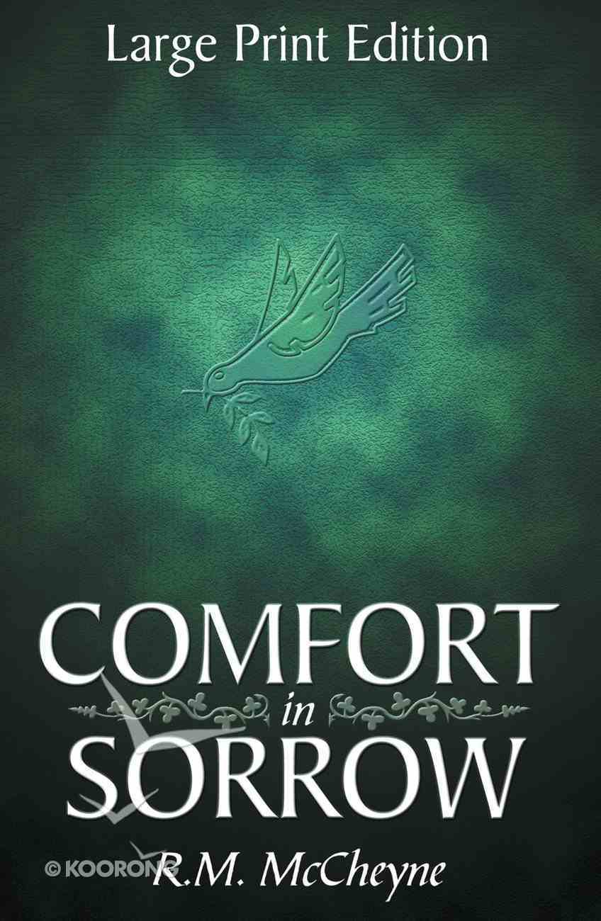 Comfort in Sorrow (Large Print) (Christian Heritage Series) Paperback