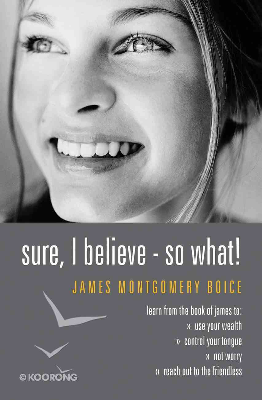 Sure, I Believe - So What! Paperback