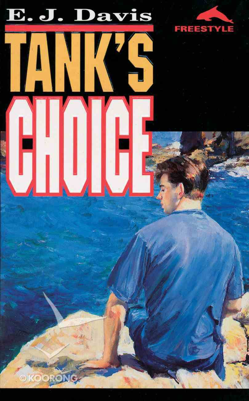 Tank's Choice (Freestyle Fiction Series) Paperback