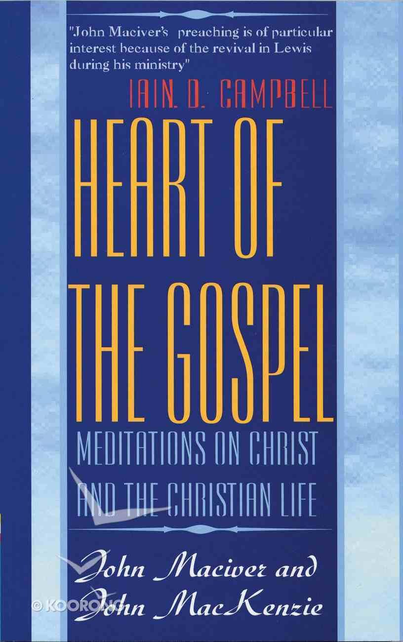 Heart of the Gospel Paperback