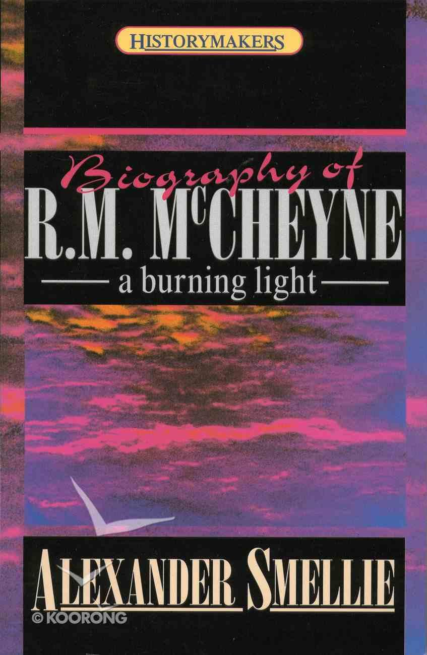 Robert Murray Mccheyne (Historymakers Series) Paperback