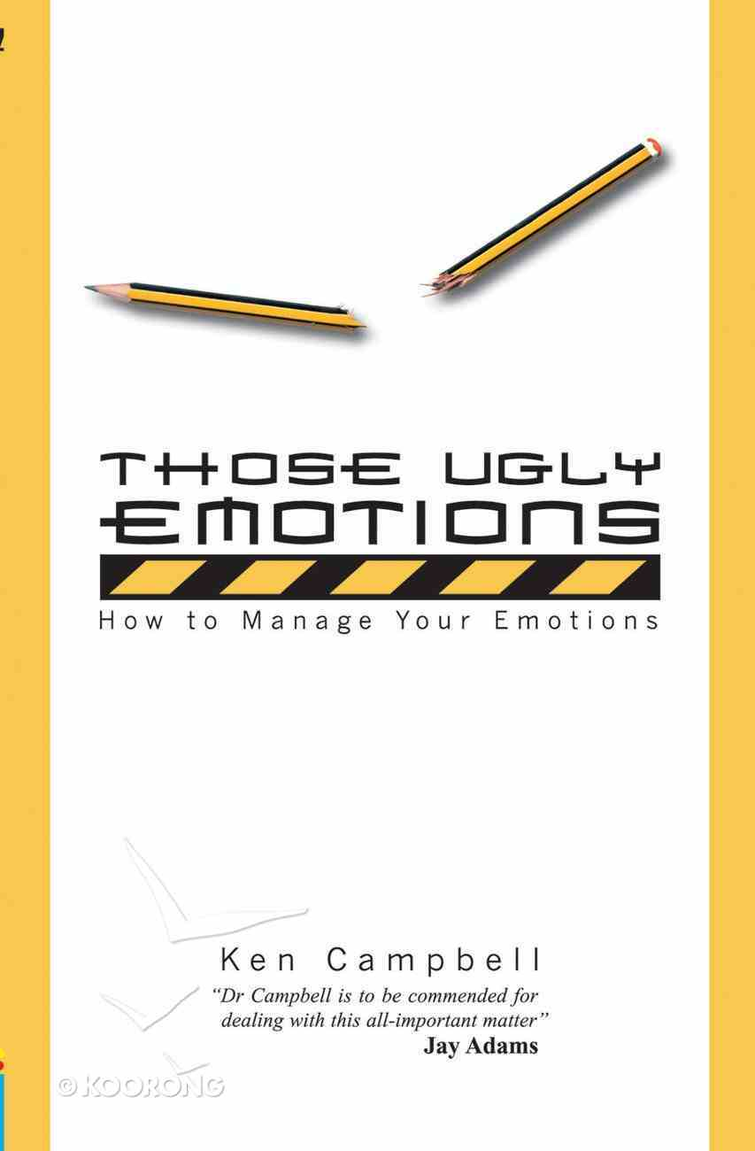 Those Ugly Emotions Paperback
