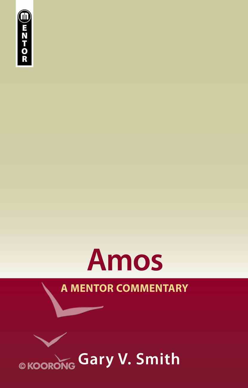 Amos (Mentor Commentary Series) Paperback