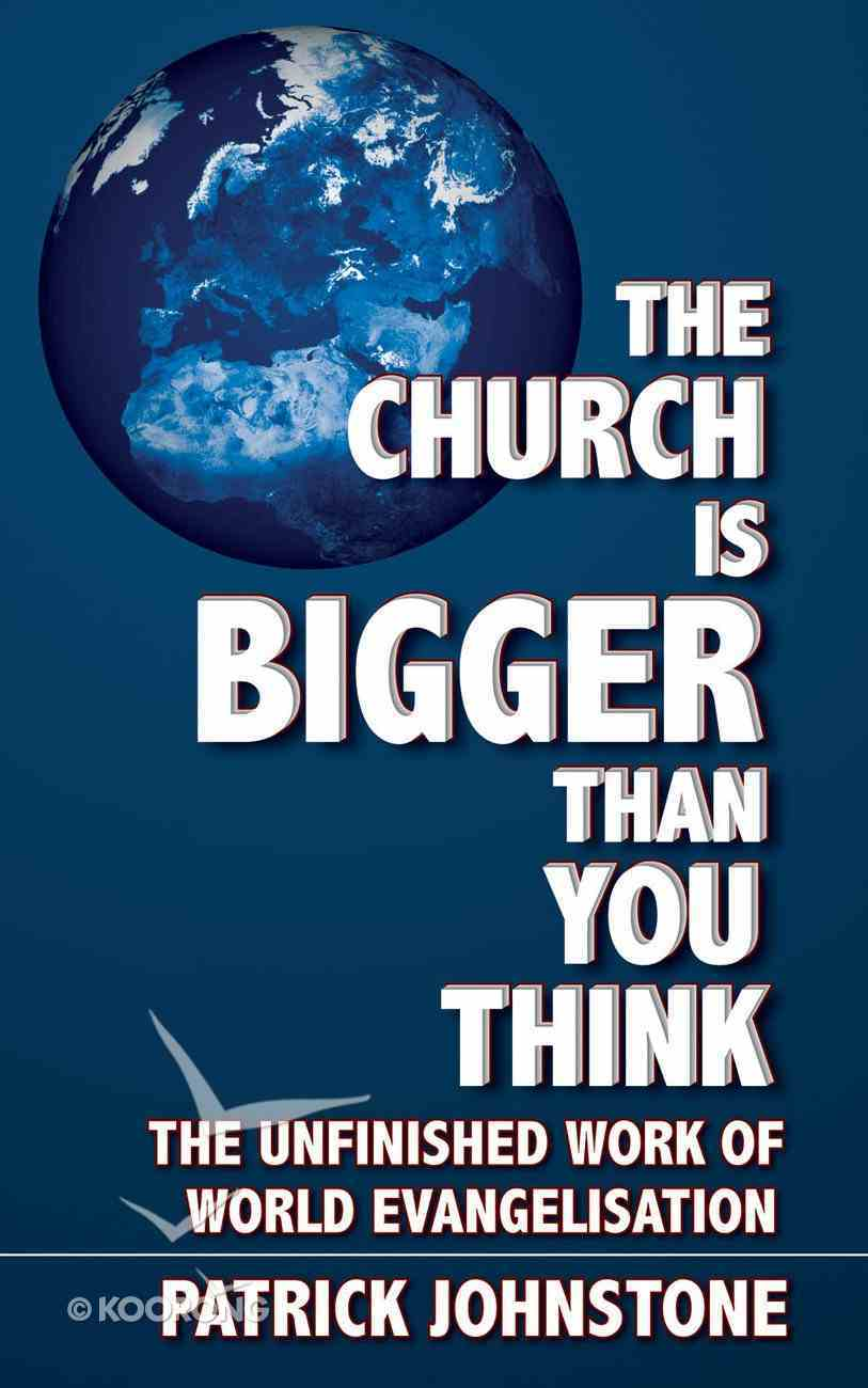 The Church is Bigger Than You Think Paperback