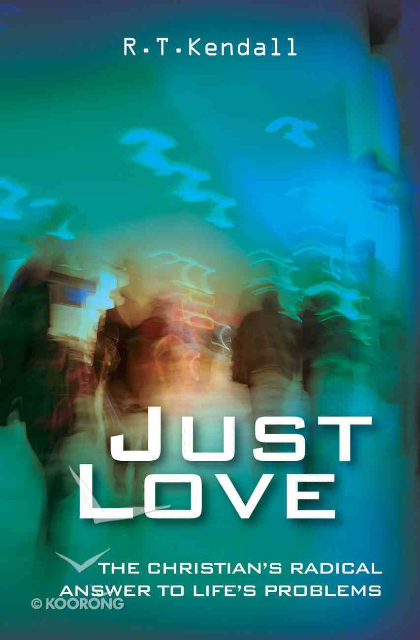 Just Love: 1 Corinthians 13 Paperback