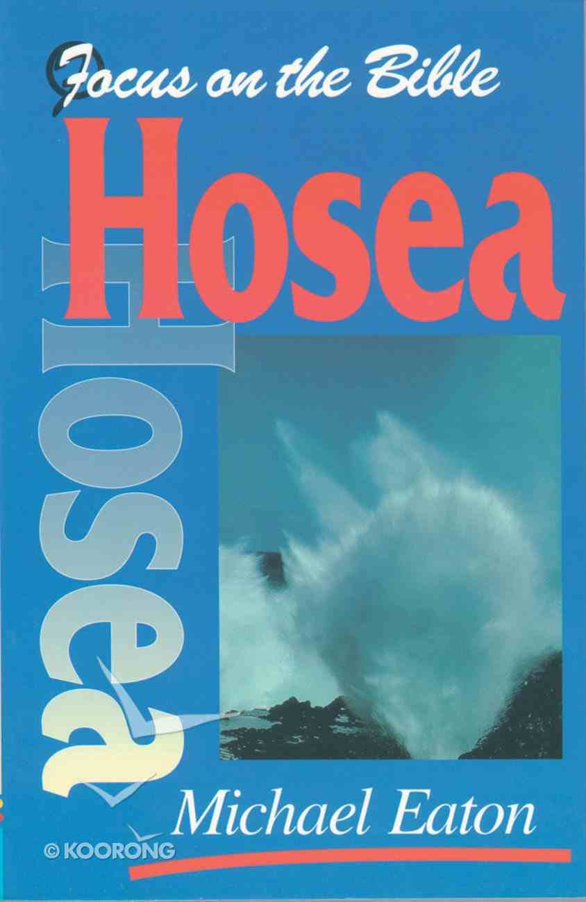 Hosea (Focus On The Bible Commentary Series) Paperback