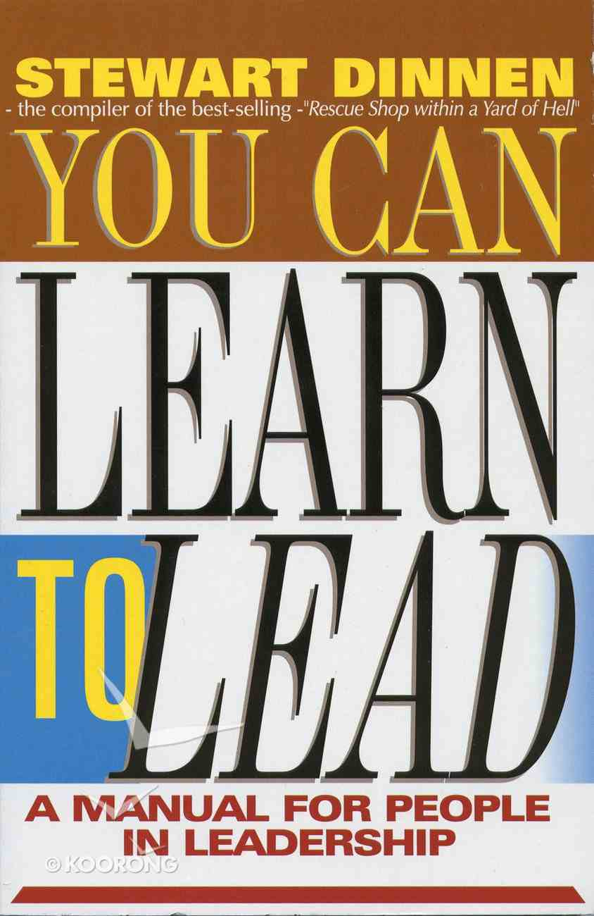 You Can Learn to Lead Paperback