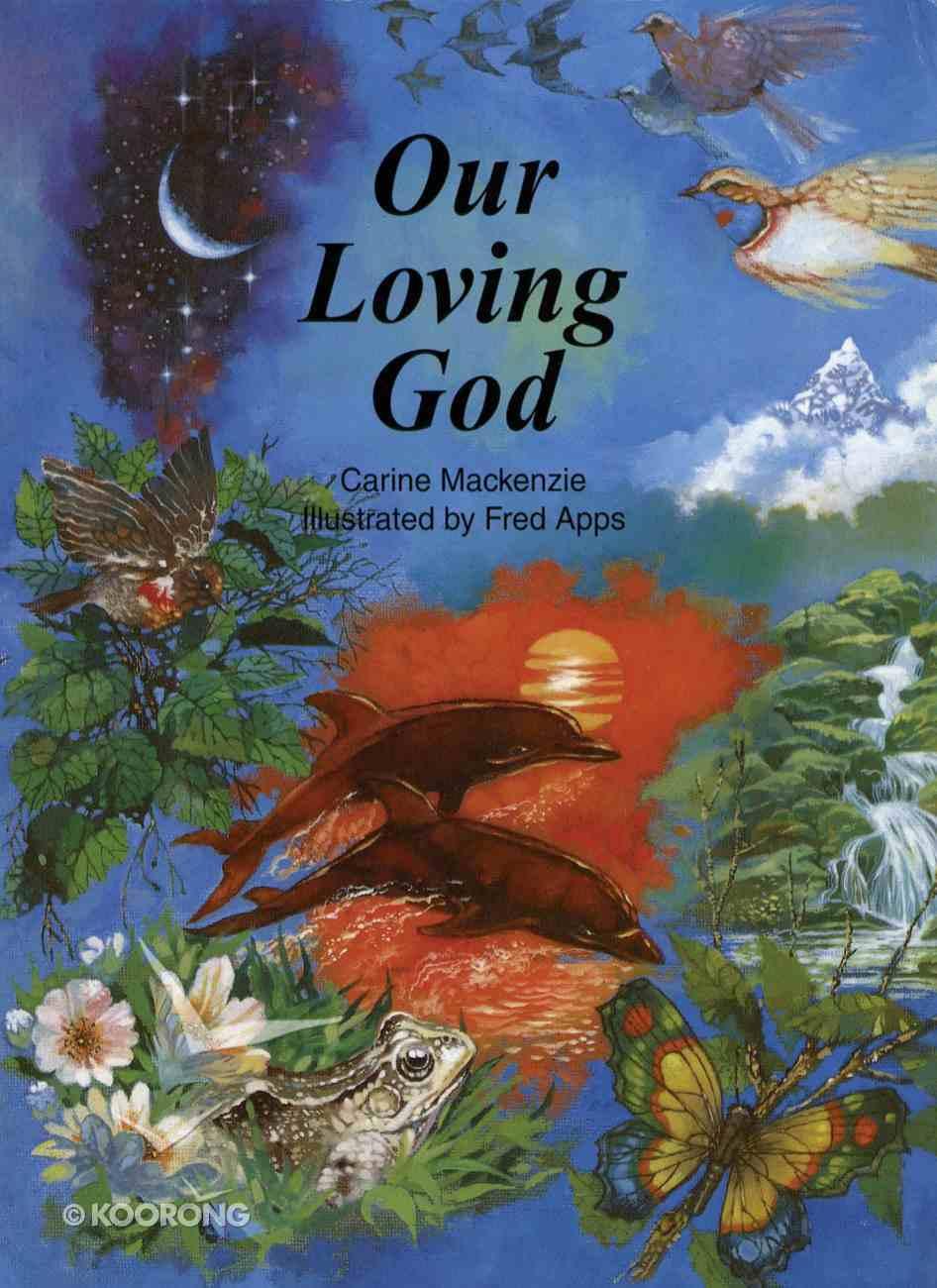 Our Loving God Hardback