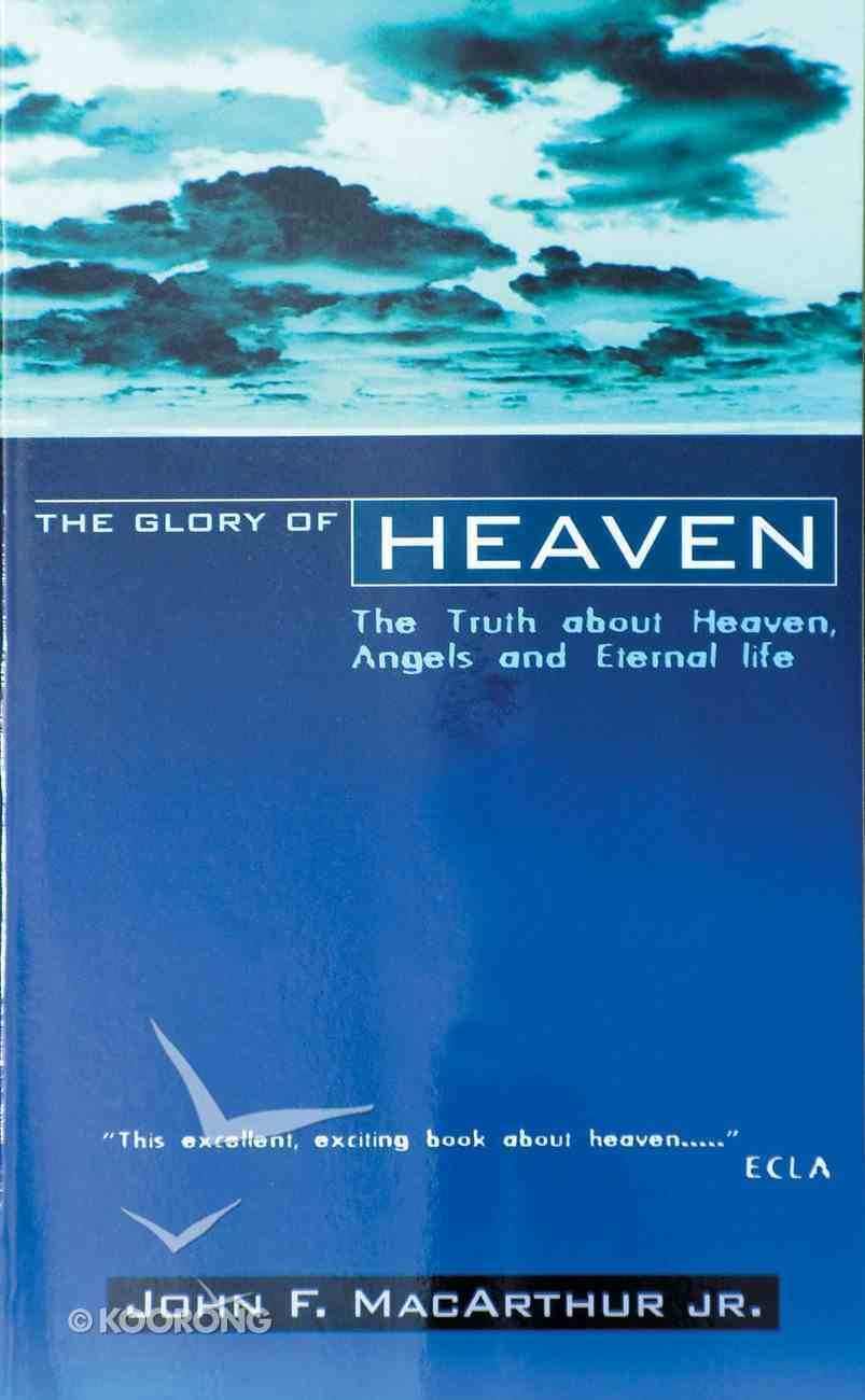 The Glory of Heaven Paperback