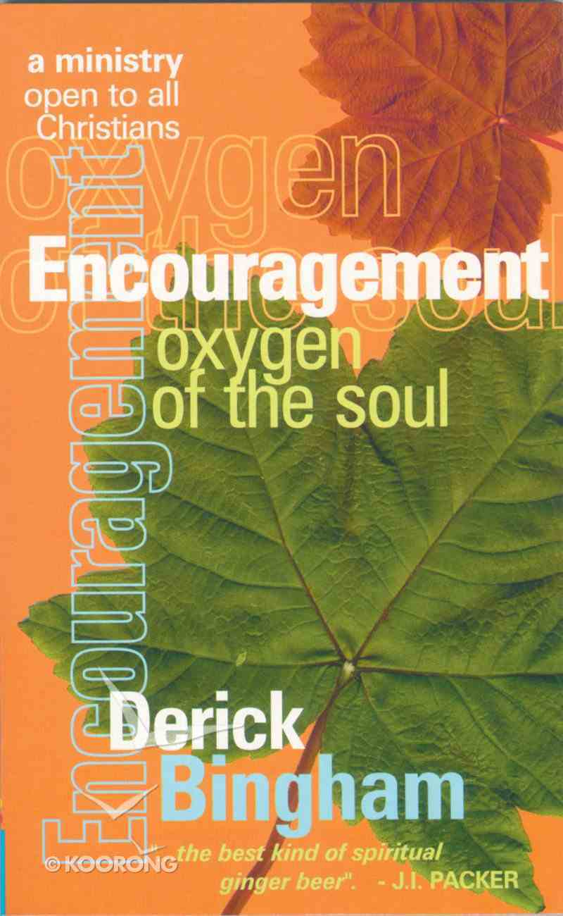 Encouragement Oxygen of the Soul Paperback