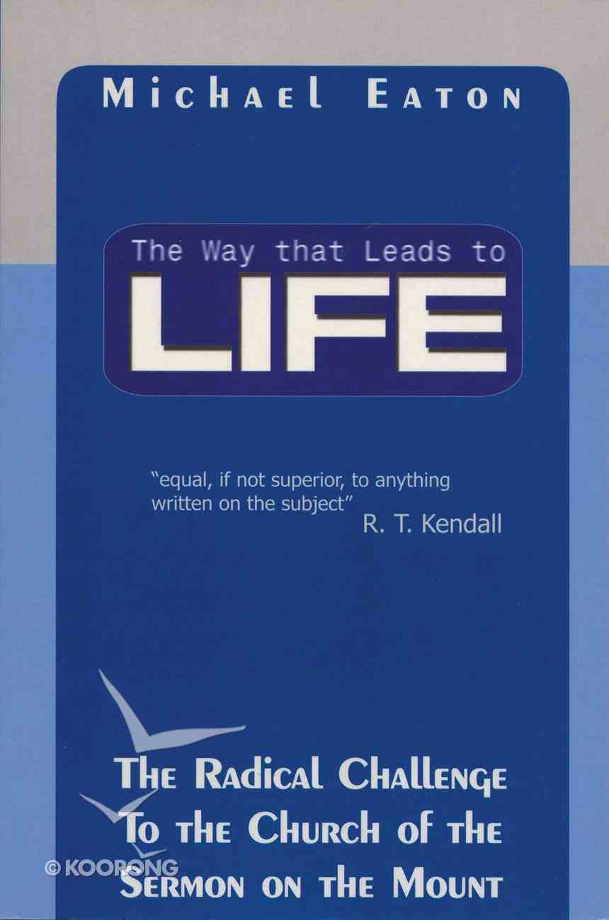 Way That Leads to Life Paperback