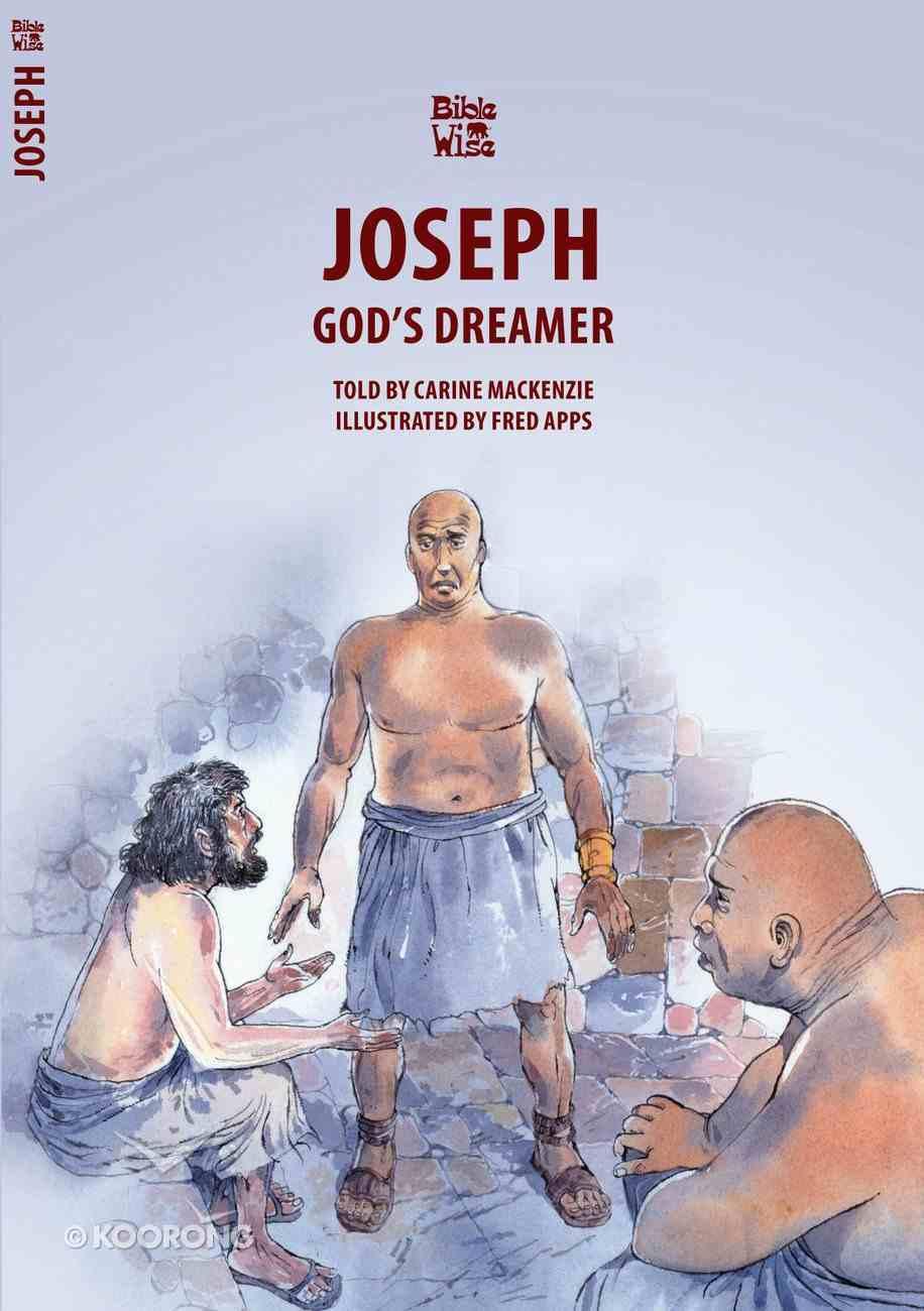 Joseph, God's Dreamer (Bible Wise Series) Paperback