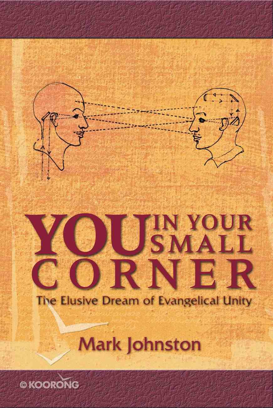 Focus on Faith; You in Your Small Corner Paperback