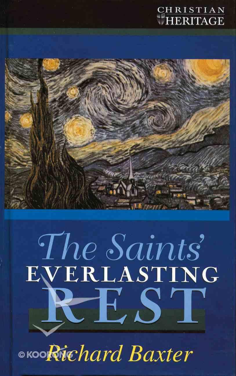 The Saint's Everlasting Rest Hardback