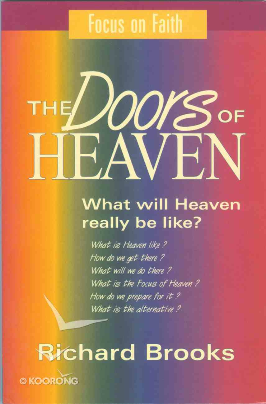 Focus on Faith: The Doors of Heaven Paperback