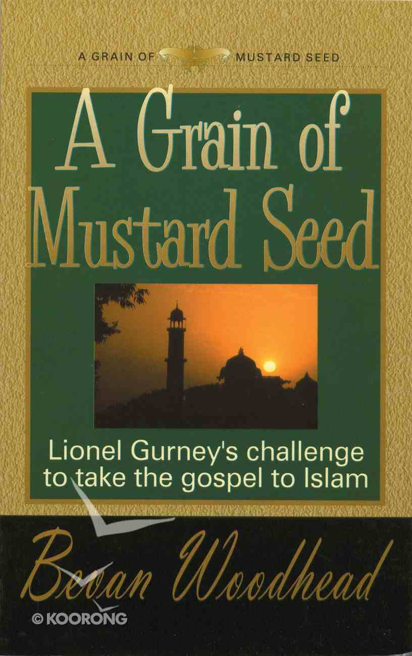 A Grain of Mustard Seed Paperback