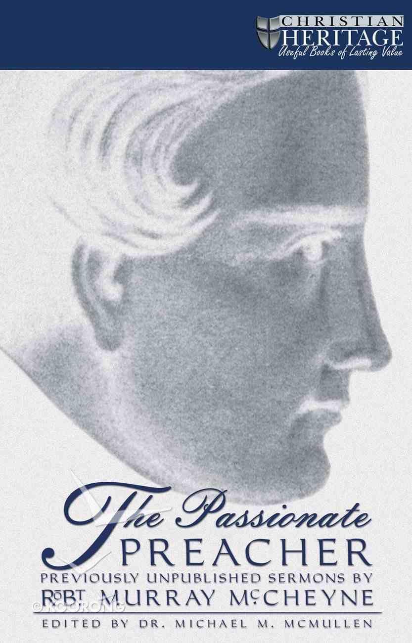 The Passionate Preacher Hardback