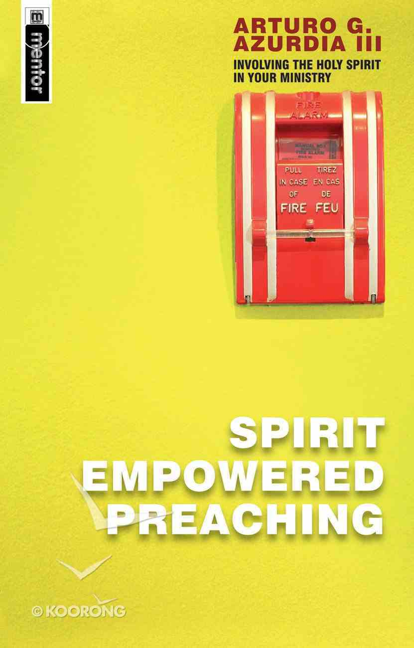 Spirit Empowered Preaching Paperback