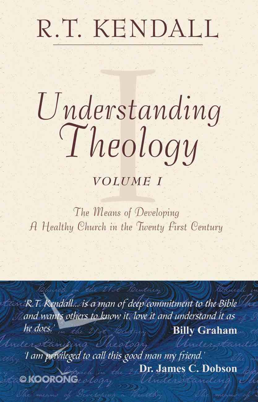 Understanding Theology (Vol 1) Hardback