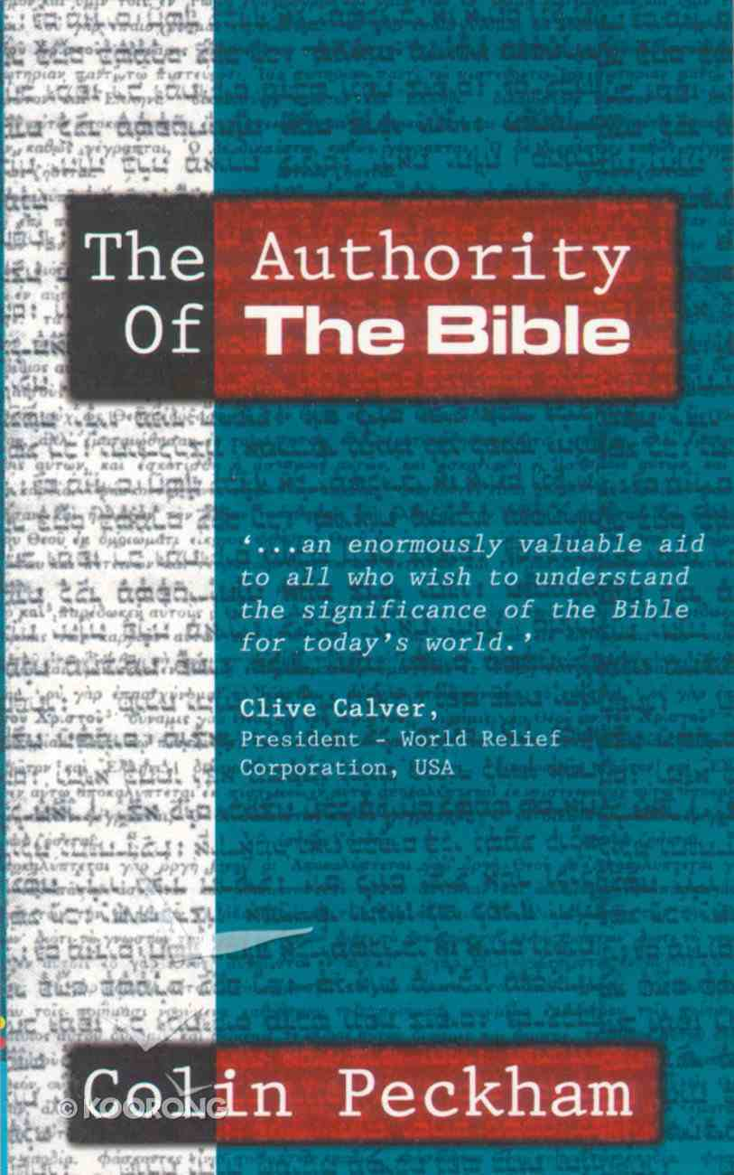Authority of the Bible ,The Paperback
