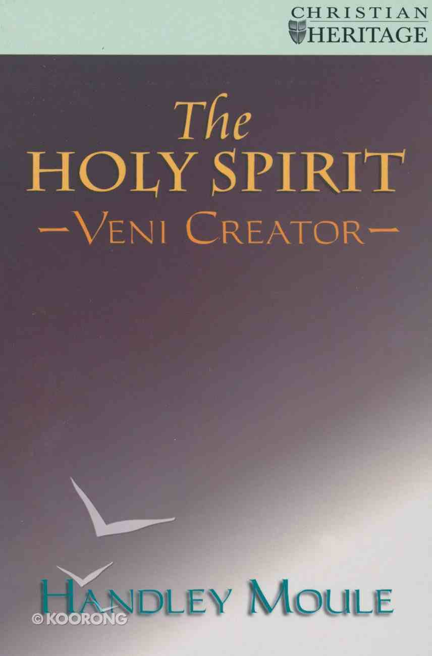 The Holy Spirit (Veni Creator) (Christian Heritage Series) Paperback