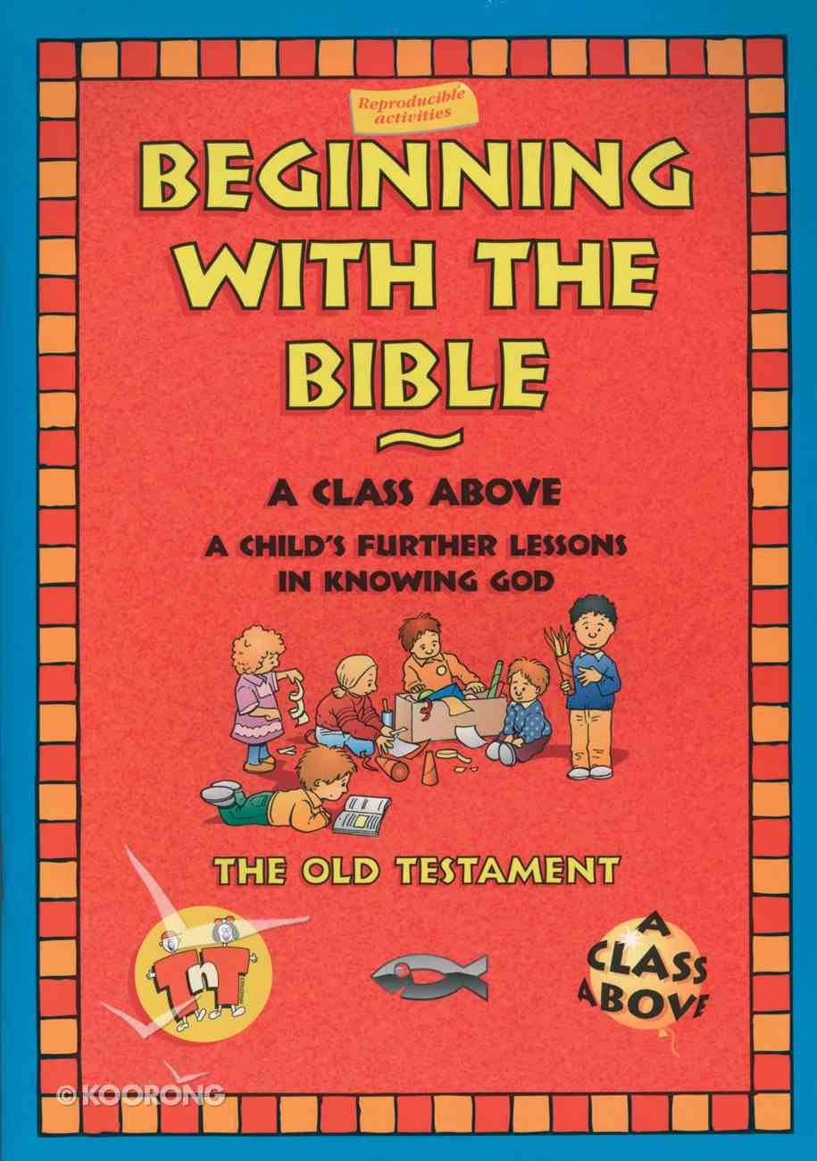 Beginning With the Bible: The Old Testament (On The Way Series) Paperback