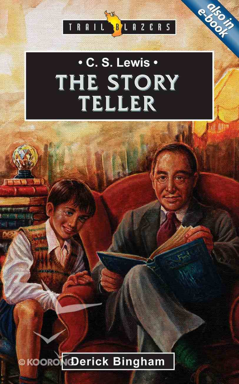 C S Lewis - the Story Teller (Trail Blazers Series) Paperback