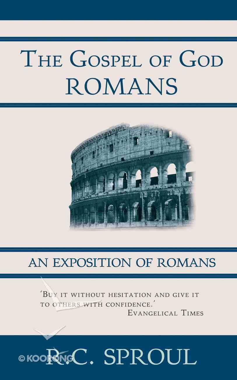 Gospel of God: Romans Hardback