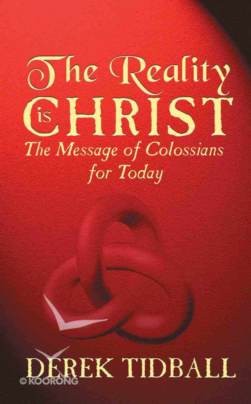 The Reality of Christ Paperback