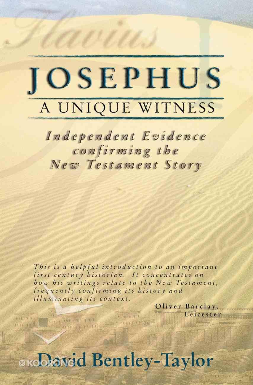 Josephus: A Unique Witness Paperback