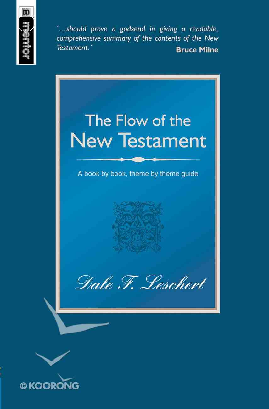 The Flow of the New Testament Hardback