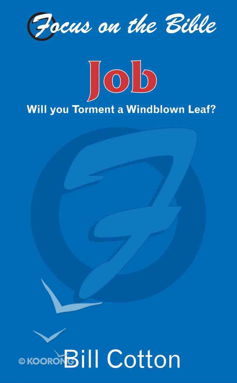 Job (Focus On The Bible Commentary Series) Paperback