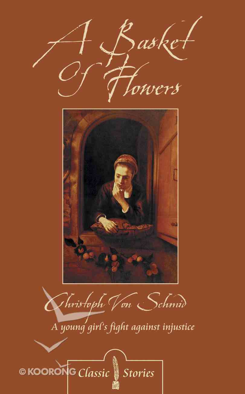 The Basket of Flowers (Classic Fiction Series) Mass Market