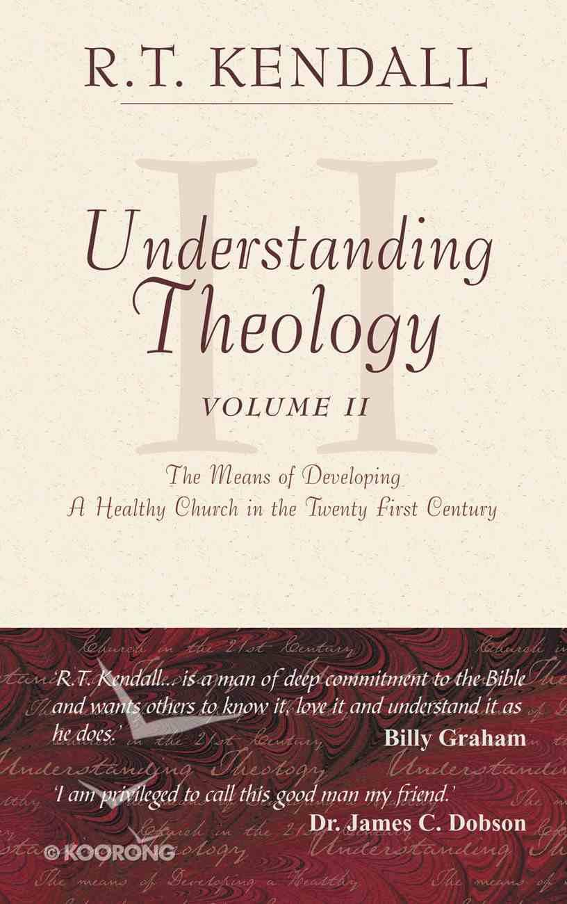 Understanding Theology (Vol 2) Hardback