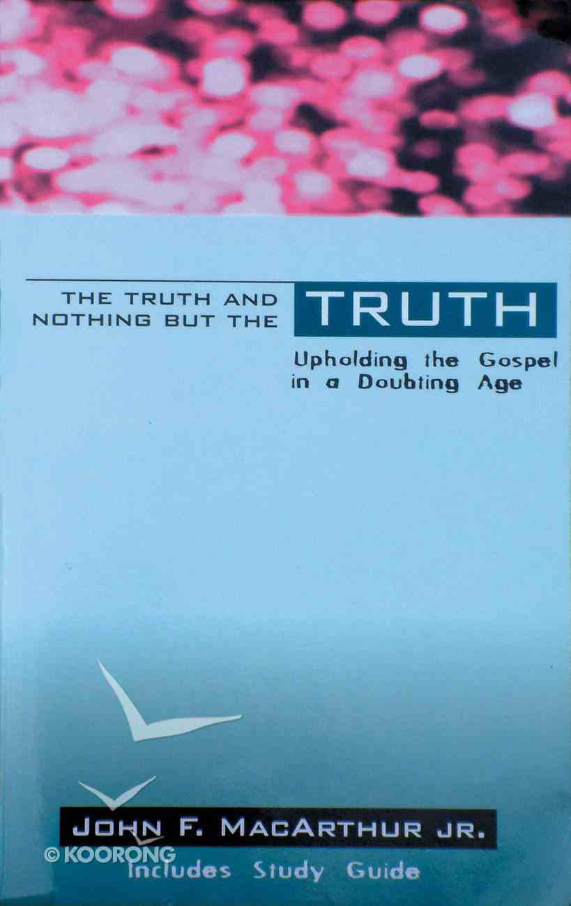 Truth and Nothing But the Truth Paperback