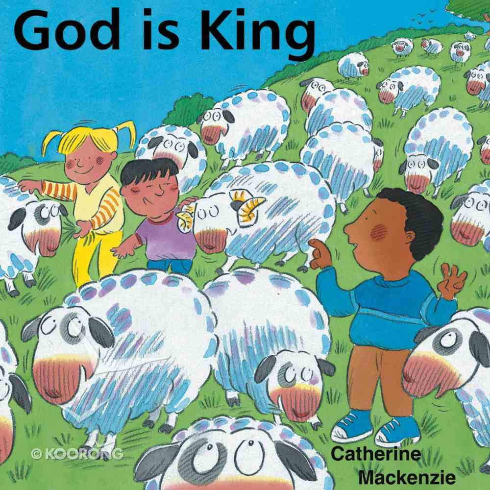God is King (Learn About God Series) Paperback
