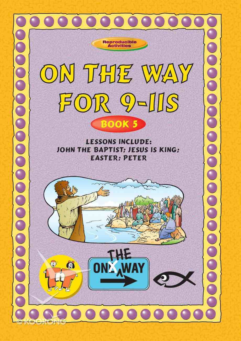 John the Baptist, Jesus as King, Peter (On The Way Series) Paperback