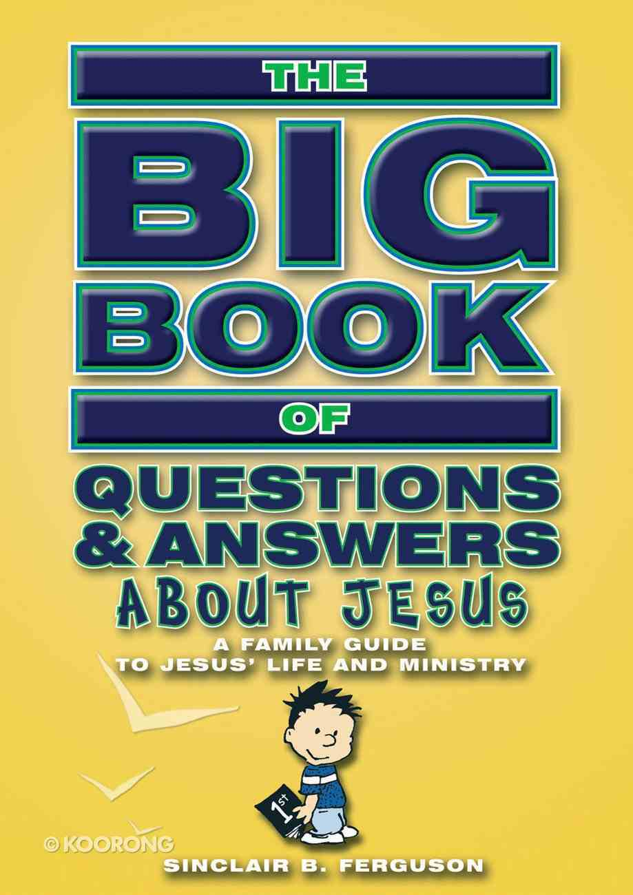 Big Book of Questions & Answers About Jesus (Big Books Series) Paperback