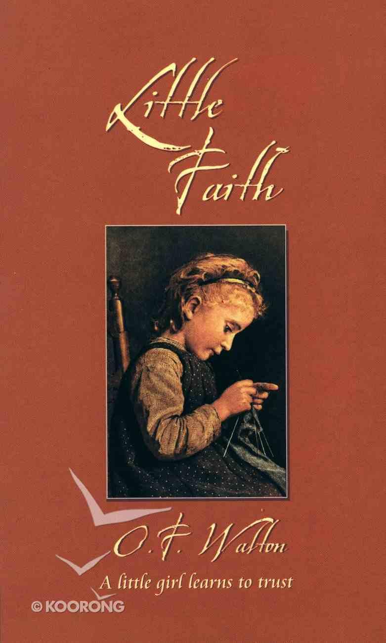 Little Faith (Classic Fiction Series) Paperback