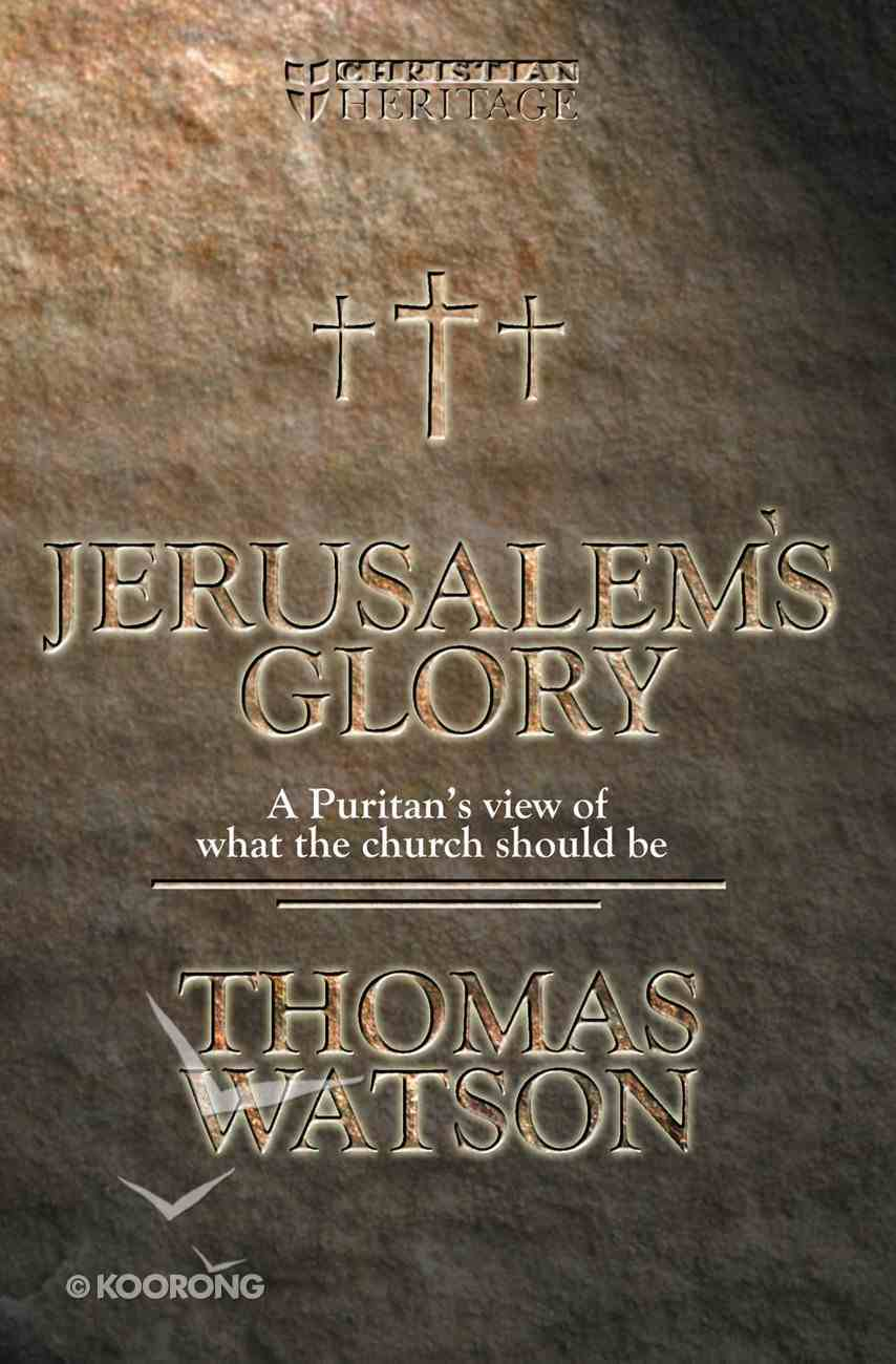 Jerusalem's Glory (Christian Heritage Series) Paperback