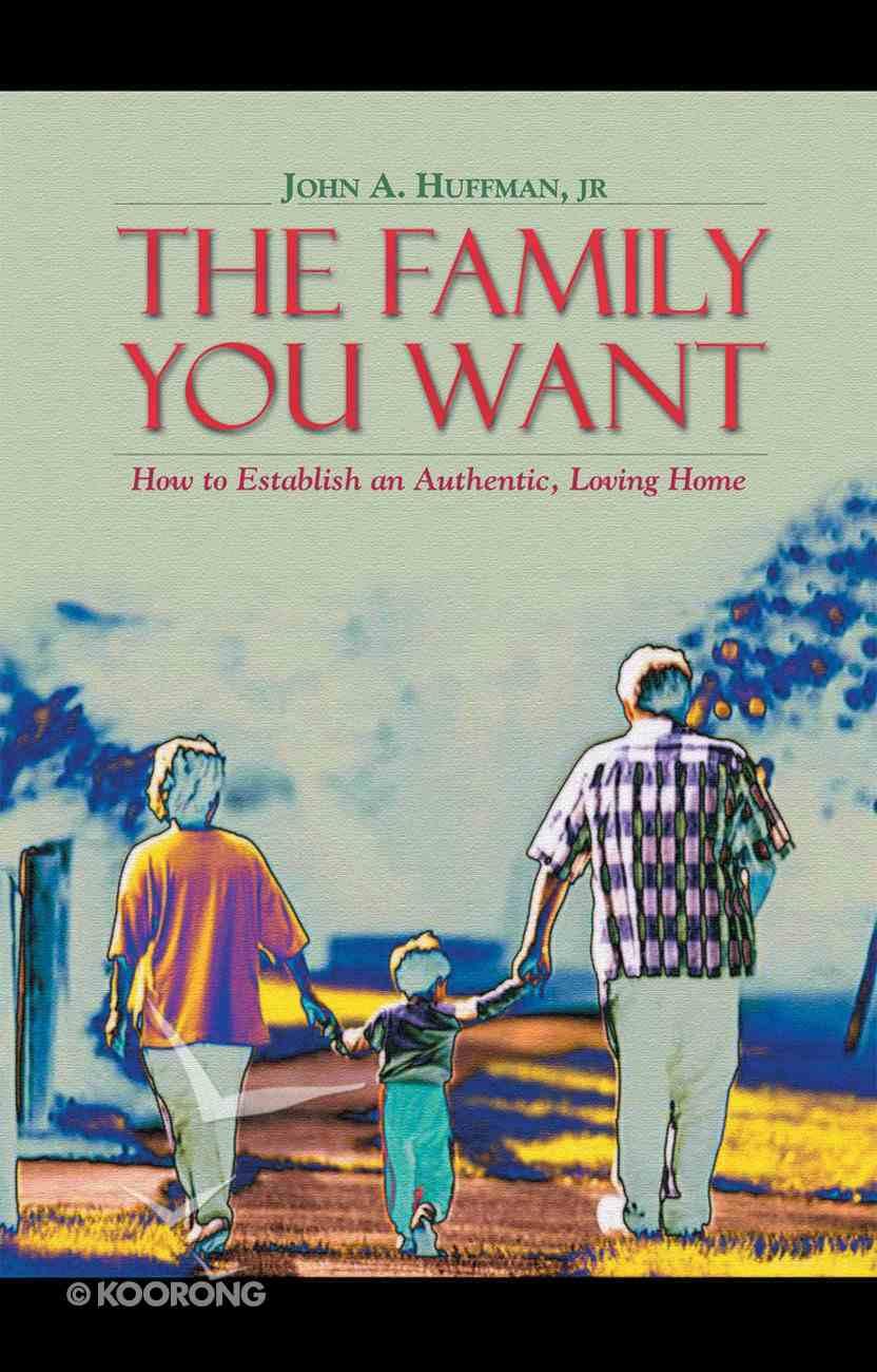 The Family You Want Hardback