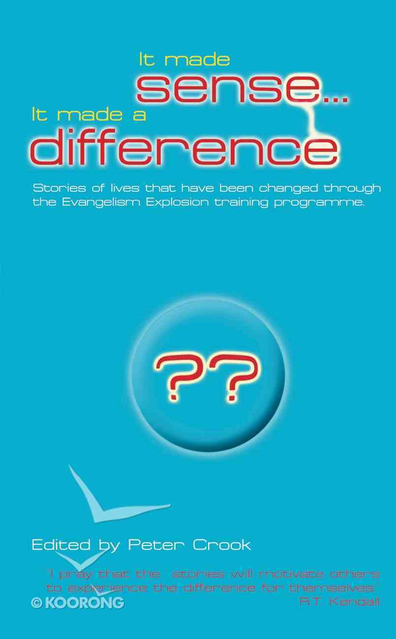 It Made Sense...It Made a Difference Paperback