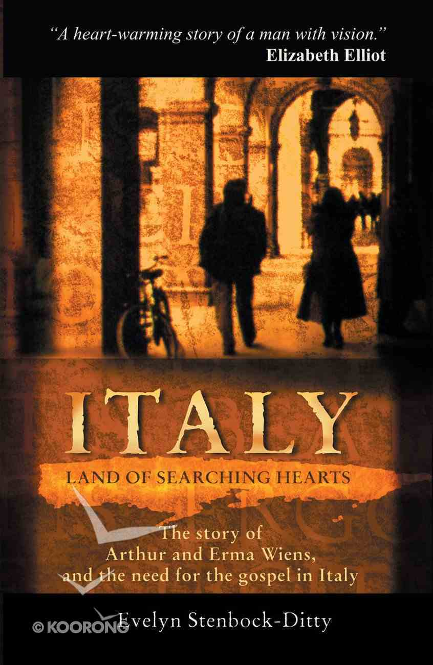 Italy: Land of Searching Hearts Paperback