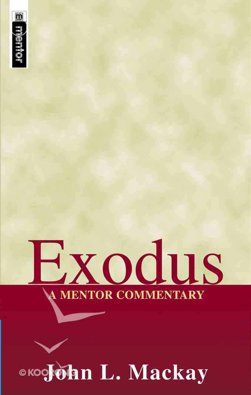 Exodus (Mentor Commentary Series) Hardback