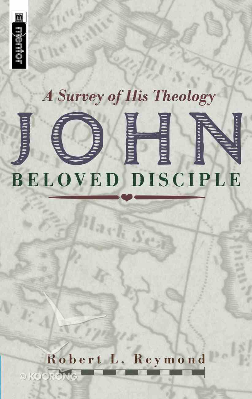 John: Beloved Disciple Hardback